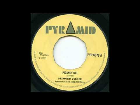Desmond Dekker Pickney Gal