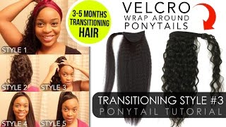5 VELCRO Ponytail Extensions! Transitioning Hairstyle #3