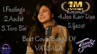 The Best Songs Album Jukebox - - VATSALA (female cover song)