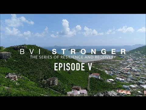 BVI Stronger | Episode 5 | Will to Recover