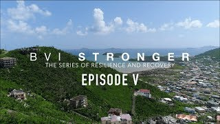 BVI Stronger | Will to Recover | Episode 5
