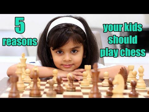 5 Reasons your kids should learn to play chess