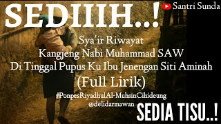 Gambar cover SEDIIHH..! Syairan Riwayat Nabi Muhammad SAW (FULL LIRIK)