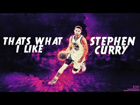 "Stephen Curry Mix - ""That's What I Like"" ᴴᴰ"