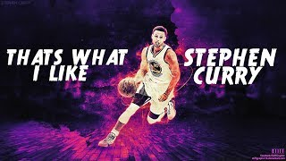 stephen curry mix   thats what i like ᴴᴰ
