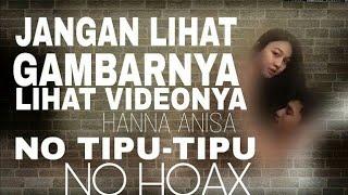 Hanna Annisa Full Video link