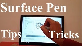 Microsoft Surface Pen Tips and Tricks for Surface Pro 4
