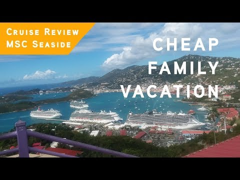 Best Cheap Vacation with KIDS – MSC Seaside Cruise Review