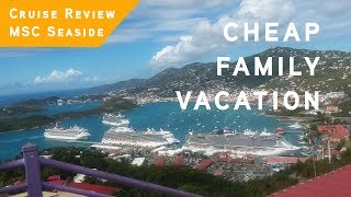 Best Cheap Vacation with KIDS - MSC Seaside Cruise Review