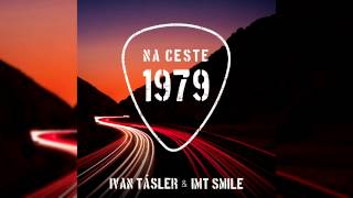 Ivan Tásler & IMT Smile – Iné to už nebude (Official Audio)