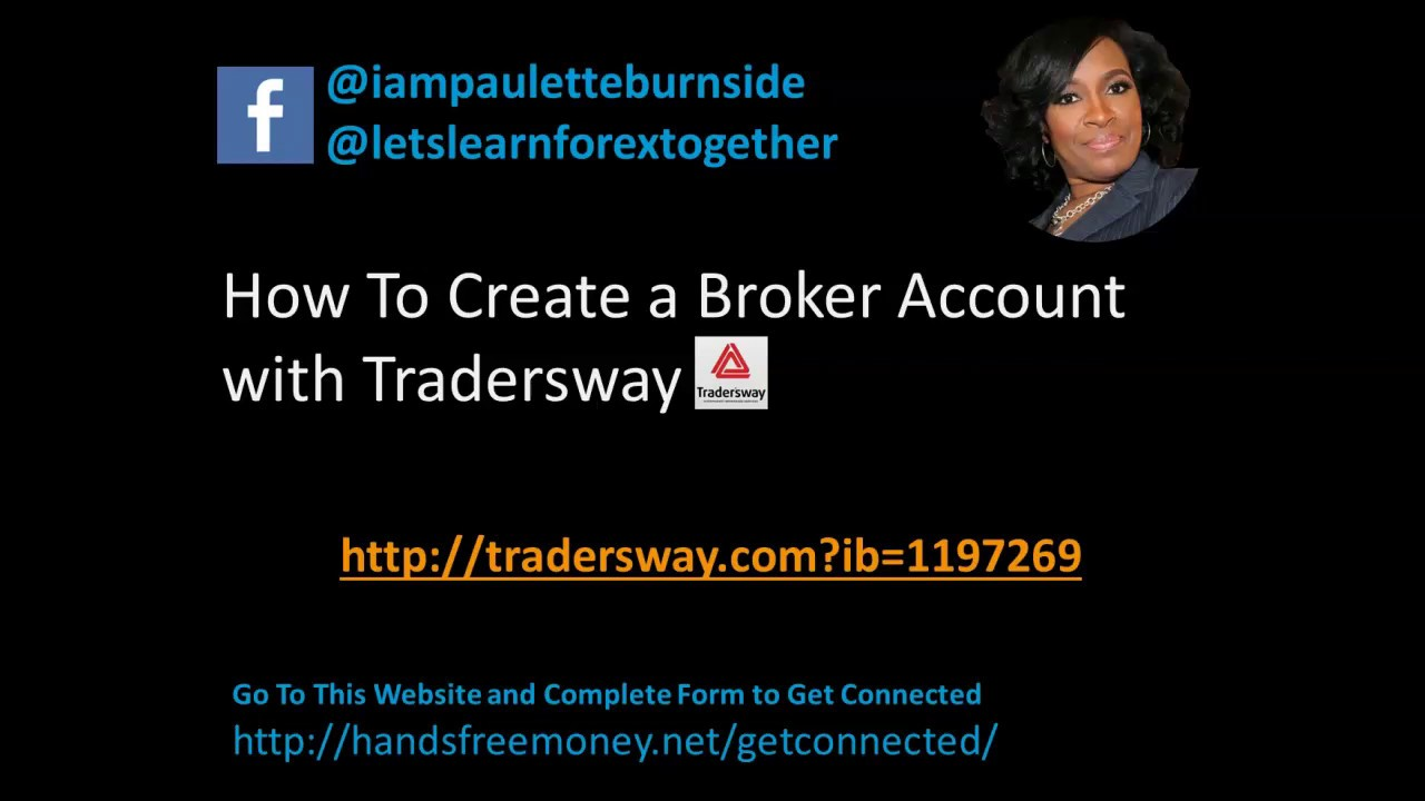 How To Open A Demo Forex Broker Account With Tradersway Youtube