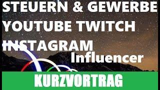 Influencer: Youtuber Streamer INSTAGRAMER Steuern | Gewerbe | Erklärung