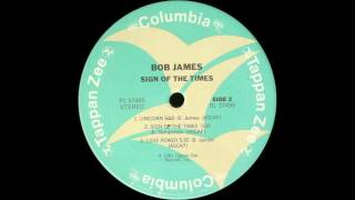 Bob James – Sign Of The Times (1981)