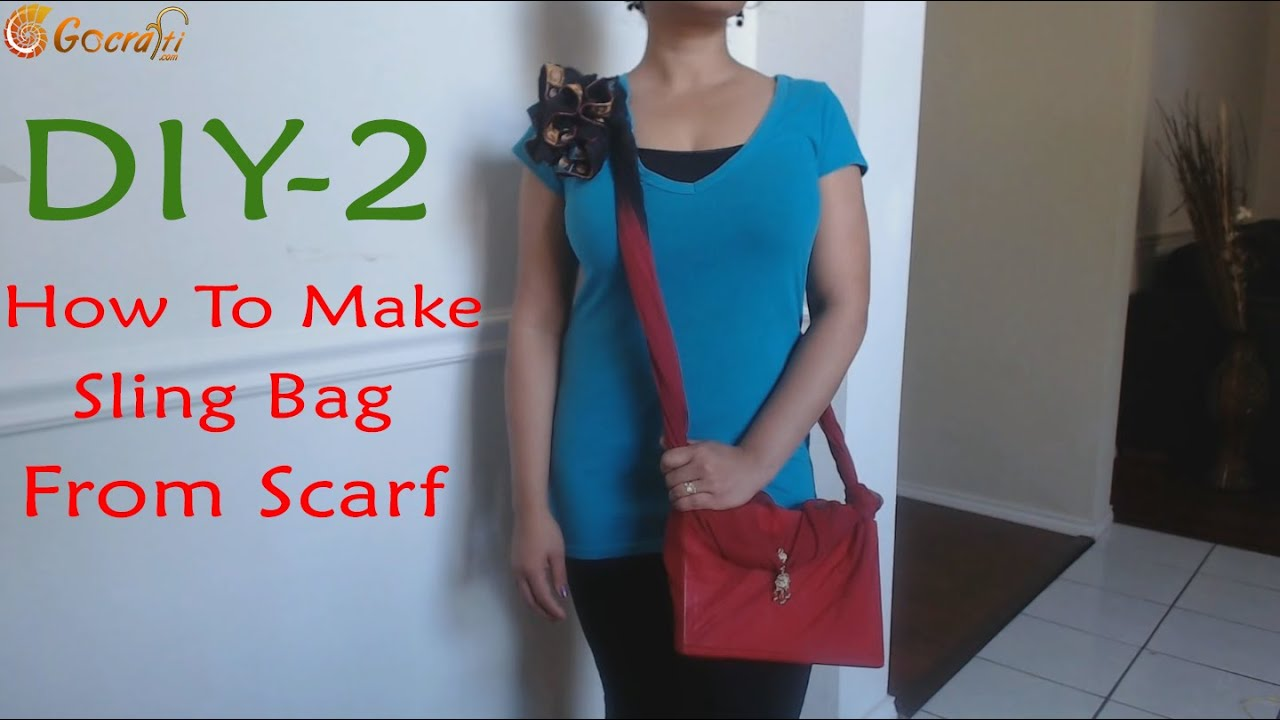 How to Make Fashionable Sling Bags from scarf in 2 miutes (Do it ...