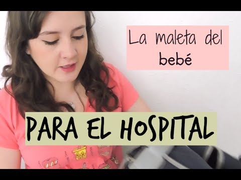 ¡LA MALETA DEL BEBE PARA EL HOSPITAL! - ¿Qué llevar?