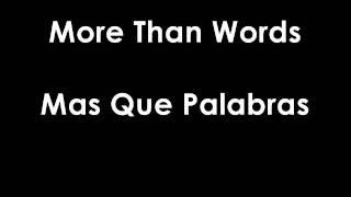 Extreme - More Than Words Subtitulado Ingles - Español