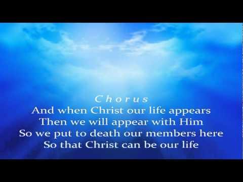 Christ Our Life WITH LYRICS - YouTube