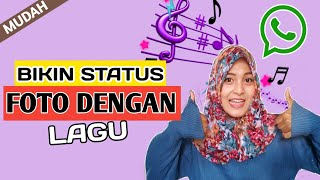 Cara Membuat Status WA Foto Dengan Lagu