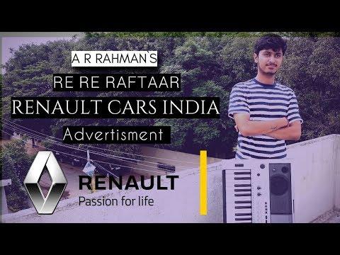 Re Re Raftaar -  A.R.REHMAN [RENAULT CARS AD] ~ Swagat Sinnarkar