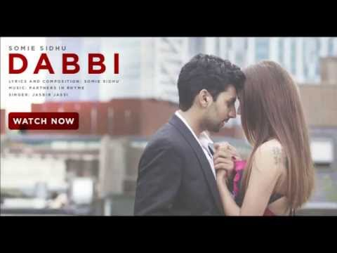 Somie Sidhu & Jasbir Jassi | Dabbi | Radio Edit (no...