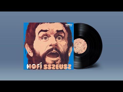 Hofi Géza - Odüsszeusz / Hofisszeusz (1972)   teljes lemez reklám nélkül