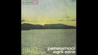 Jimmy Fontana - Pensiamoci Ogni Sera (Remastered)