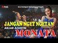Download Mp3 JANGAN NGET NGETAN. Anjar Agustin MONATA