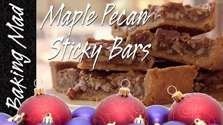 Maple Pecan Sticky Bars - 4th Bake Of Christmas