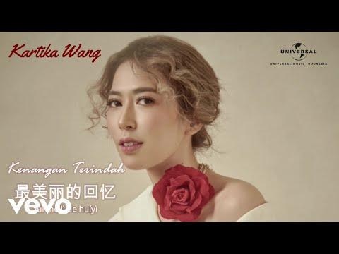 Kartika Wang - Kenangan Terindah (Lyric Video)