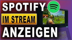 Spotify im Stream anzeigen | Streamlabs OBS Tutorial