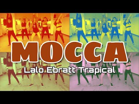Lalo Ebratt Trapical - Mocca / Academia Energy Dancers