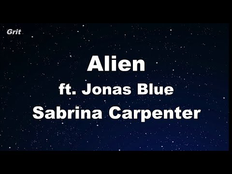 Alien - Sabrina Carpenter, Jonas Blue Karaoke 【No Guide Melody】 Instrumental
