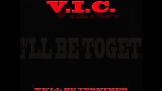 V.I.C. - We