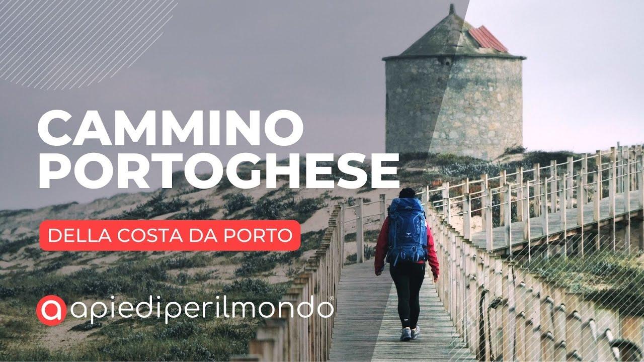 cammino portoghese della costa da porto cammino di