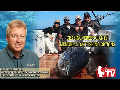 May 21, 2020 New Jersey/Delaware Bay Fishing Report With Jim Hutchinson, Jr.