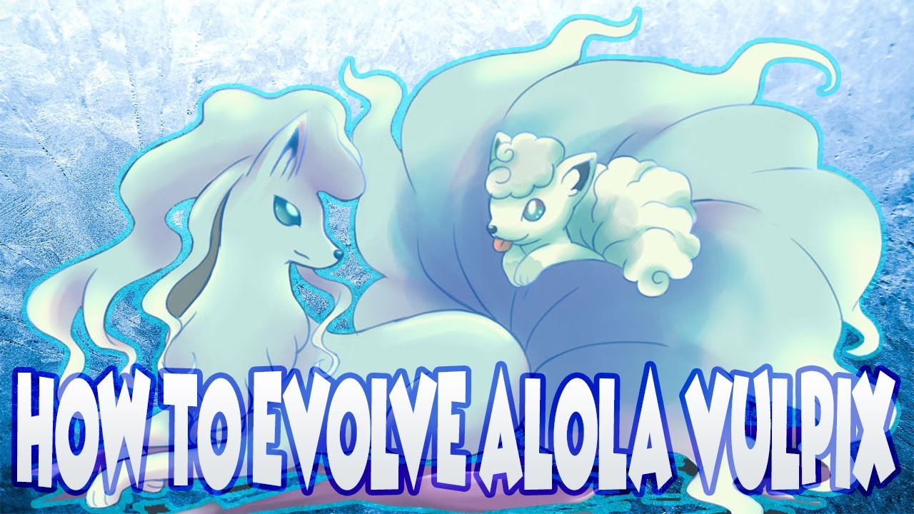 WHEN DOES VULPIX EVOLVE IN BLUE