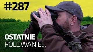 Darz Bór odc 287 - Ostatnie polowanie..