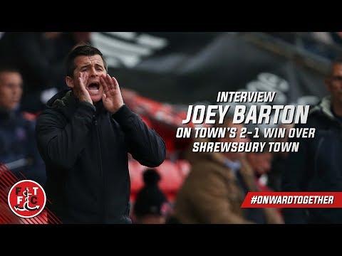 Joey Barton on Shrewsbury win   Post Match