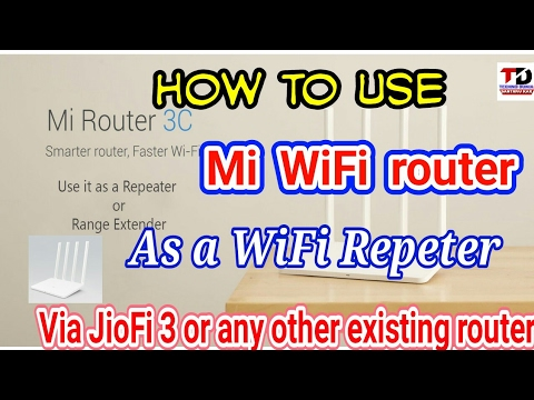 Mi Router 3C as Wi-Fi Repeater or Range Extender with JioFi 3 or other Router via mobile aap.