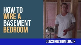 How To Wire A Basement Bedroom - DIY