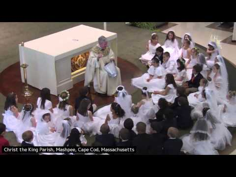 Fist Communion Homily ~ Msgr  Daniel Hoye