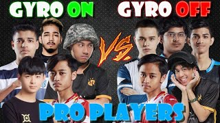 Gyro vs No Gyro | Pro Players | PUBG MOBILE