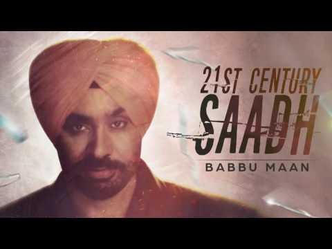Babbu Maan  21st Century Saadh  Full Audio Sg