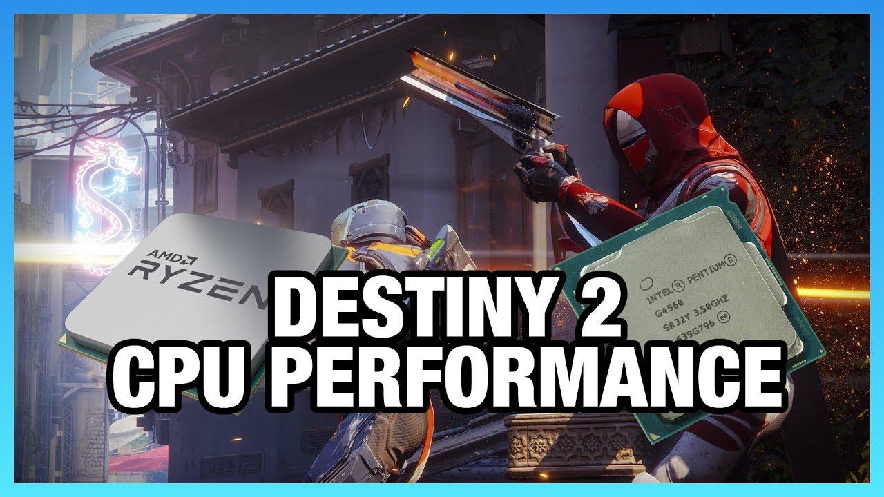 Destiny 2 Beta CPU Benchmarks & Performance Research