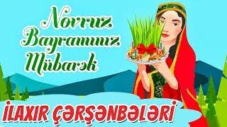 İlaxır Çərşənbələri | Novruz Bayramı