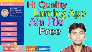 New High Quality Earning App aia file | Bangla 2018 | Appybuilder | Thunkable