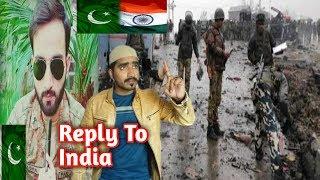 Pulwama Attack ||Pakistani Boy Reply To India