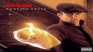 Gilli Brando - Cooking Souls (Prod. By Cookin Soul) (New Official Audio) #GodFatherOfTheBando