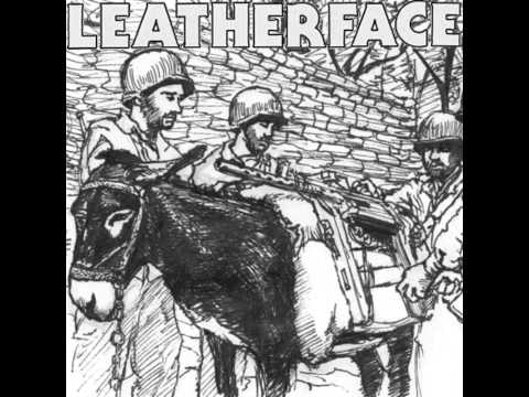 Leatherface - You Wanted Everything