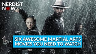 6 Awesome Martial Arts Movies You Need to Watch (Nerdist Now)